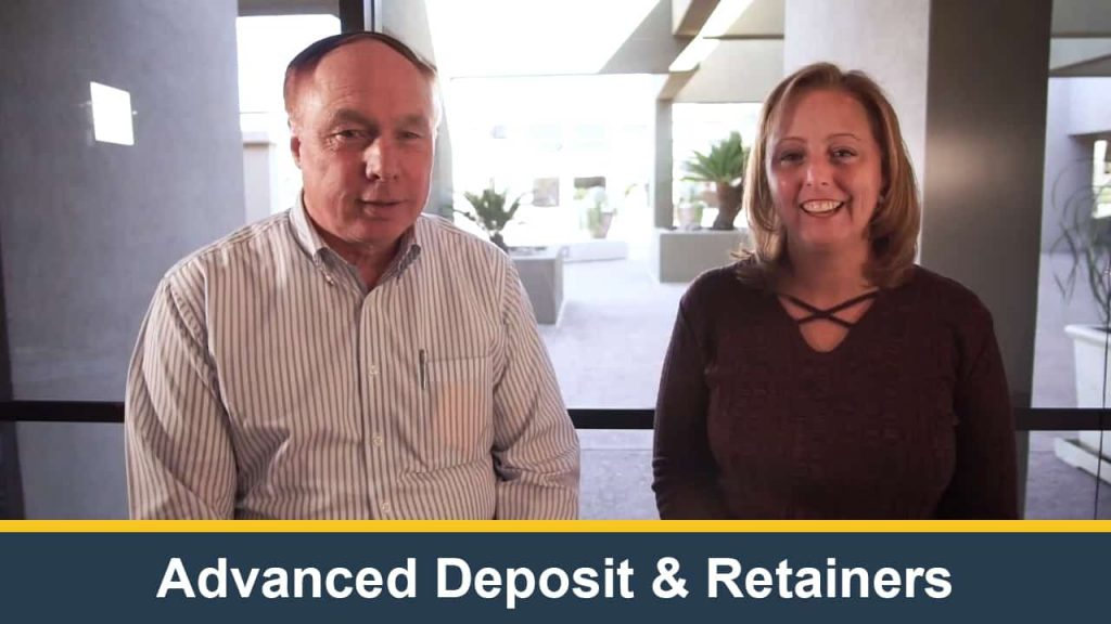 Advanced Deposit & Retainers