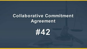 Collaborative Commitment Agreement