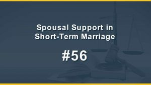 Spousal Support in Short-Term Marriage